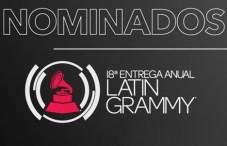 Nominados a la 18va Entrega Anual del Latin Grammy
