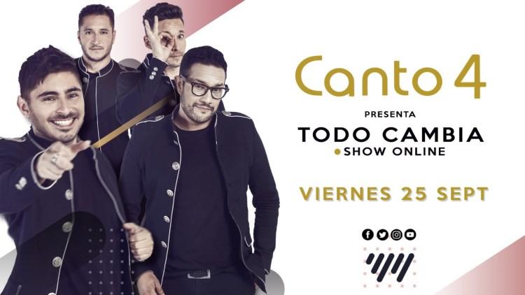 Canto 4 presenta Todo Cambia su primer show online